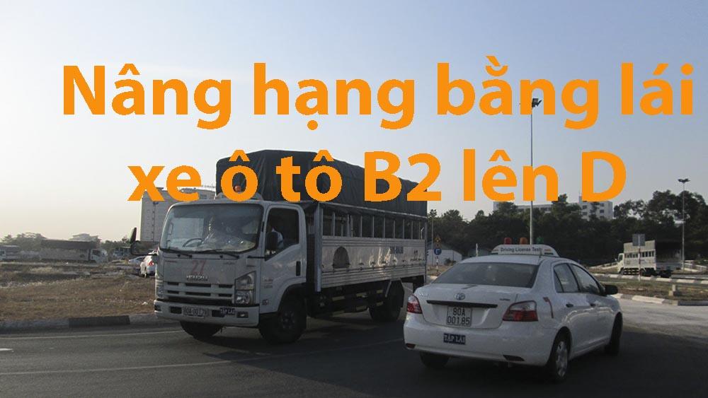 Điều kiện nâng bằng B2 lên D
