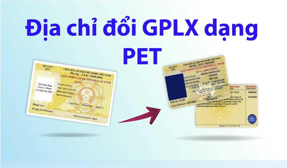 Nơi đổi bằng lái xe thẻ PET