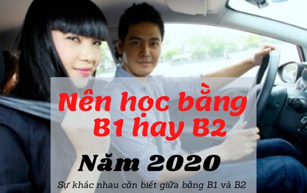 Nên học bằng lái xe hạng B1 hay B2