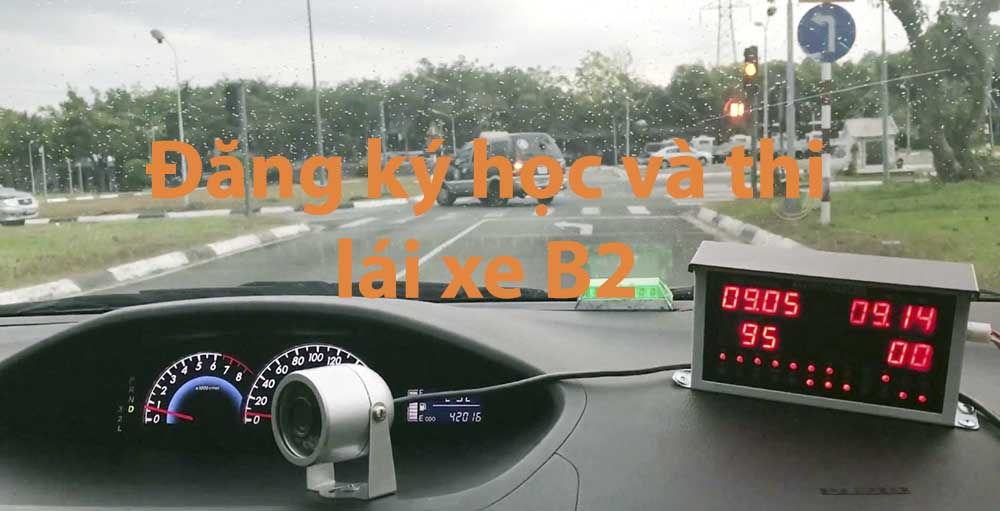 Trường dạy bằng ô tô B2 chất lượng