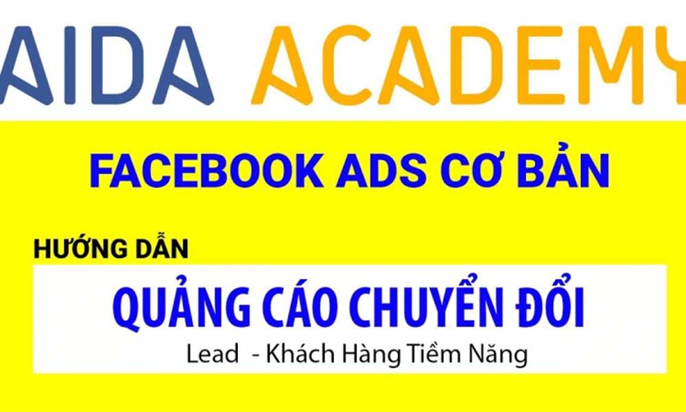 Khóa học Facebook Marketing ở AIDA Academy